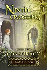 Ninth Crossing: Conspiracy