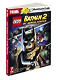 Stephen Stratton Lego Batman 2: DC Super Heroes (Prima Official Game Guides)