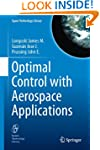Optimal Control with Aerospace Applic...