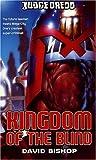 Judge Dredd #5: Kingdom of the Blind (1844161331) by Bishop, David
