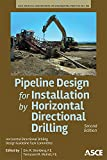 img - for Pipeline Design for Installation by Horizontal Directional Drilling: (Manual of Practice) book / textbook / text book
