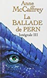 La Ballade de Pern, Intégrale 3 :