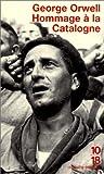 echange, troc George Orwell - Hommage à la Catalogne : 1936-1937