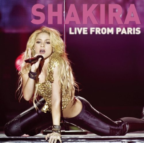 [Album] Shakira   Live from Paris (Deluxe Edition) (2011) [iTunes]