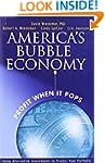 America's Bubble Economy: Profit When...