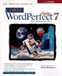Official Guide to Corel WordPerfect 7...