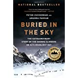 Buried in the Sky: The Extraordinary Story of the Sherpa Climbers on K2's Deadliest Day ~ Peter Zuckerman
