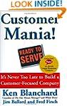 Customer Mania!: It's Never Too Late...