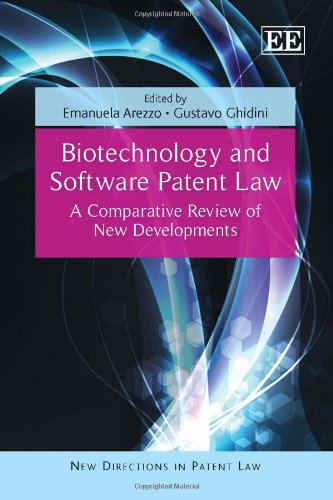 Biotechnology and Software Patent Law: A Comparative Review of New Developments (New Directions in Patent Law Series)