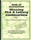 img - for Book of Guaranteed Winning Pick 6 Lottery Combinations Series 1 book / textbook / text book
