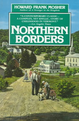 Northern Borders, Howard Frank Mosher
