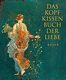 Image de Das Kopfkissenbuch der Liebe