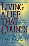 img - for Living a Life That Counts: The Keys to Making a Difference in Your World book / textbook / text book