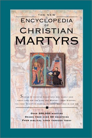 The New Encyclopedia of Christian Martyrs, Water, Mark Camp