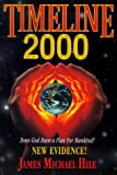 img - for Timeline 2000: Does God Have a Plan for Mankind? New Evidence! book / textbook / text book