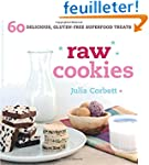 Raw Cookies: 60 Delicious, Gluten-Fre...