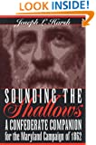 Sounding the Shallows: A Confederate Companion for the Maryland Campaign of 1862