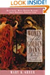 Women of the Golden Dawn: Rebels and...