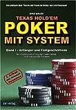 51W1Bh%2BQs9L. SL160  Texas Holdem   Poker mit System 1: Band I   Anfänger und Fortgeschrittene. Ein Lehrbuch über Theorie und Praxis im Online  und Live Pokerspiel