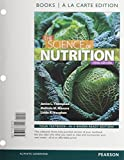 img - for Science of Nutrition, The, Books a la Carte Plus MasteringNutrition with eText -- Access Card Package (3rd Edition) book / textbook / text book