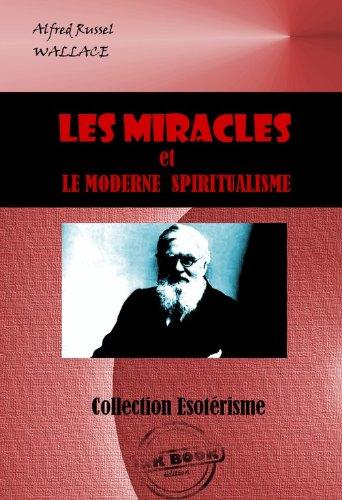 Couverture du livre Les miracles et le moderne spiritualisme