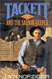 img - for Tackett & The Saloon Keeper (Tackett Trilogy, 3) book / textbook / text book