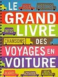 echange, troc Collectif - Le Grand Livre des voyages en voiture
