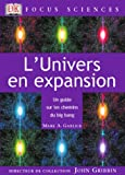 L'Univers en expansion : Un guide sur les chemins du big bang