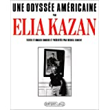 Une odysse amricainepar Elia Kazan