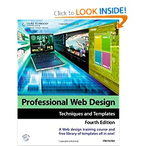 Professional Web Design: Techniques and Templates Clint Eccher