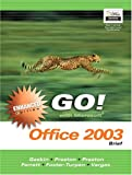 img - for GO with Microsoft Office 2003 Brief Enhanced Edition (Go Series for Microsoft Office 2003) book / textbook / text book