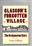 img - for Glasgow's Forgotten Village: The Grahamston Story book / textbook / text book