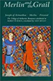 Robert de Boron Merlin and the Grail: Joseph of Arimathea, Merlin, Perceval: The Trilogy of Arthurian Prose Romances attributed to Robert de Boron (Arthurian Studies)