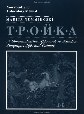 Troika, Workbook and Laboratory Manual: A Communicative...