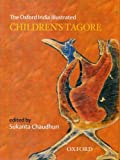 img - for The Oxford India Illustrated Children's Tagore (Oxford India Collection) book / textbook / text book