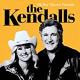 Oh Boy Classics Presents the Kby the Kendalls