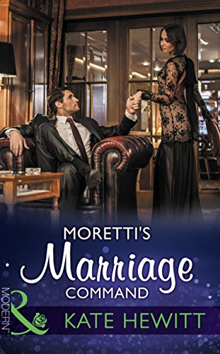 morettis-marriage-command-mills-boon-modern