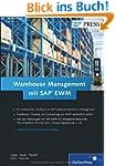 Warehouse Management mit SAP EWM (SAP...