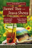 img - for Sweet Tea & Jesus Shoes book / textbook / text book