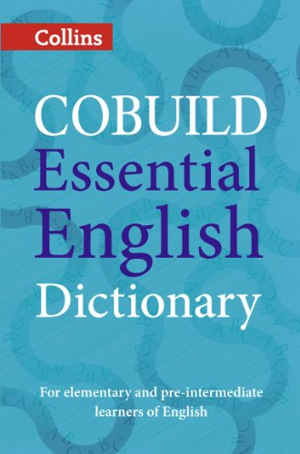 COBUILD Essential English Dictionary (Collins Cobuild Dictionaries for Learners)