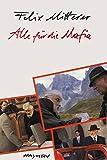 img - for Alle fur die Mafia: Komodie einer Manipulation : Drehbuch zum zweiteiligen Fernsehfilm (German Edition) book / textbook / text book