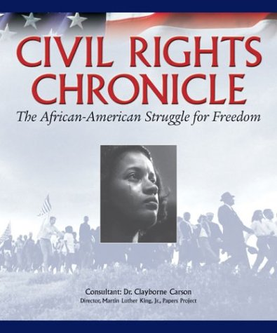 Civil Rights Chronicle (The African-American Struggle for Freedom), Todd Steven Burroughs, Ella Forbes, Jim Haskins