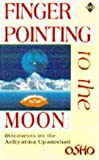 Finger Pointing to the Moon: Discourses on the Adhyatma Upanished
