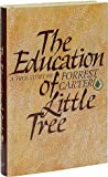 The education of Little Tree (044002319X) by Forrest Carter