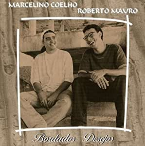Coelho, Mauro - Bordados Desejos - Amazon.com Music