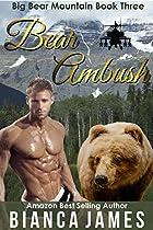BEAR AMBUSH: PARANORMAL BEAR SHIFTER ROMANCE (BIG BEAR MOUNTAIN BOOK 3)