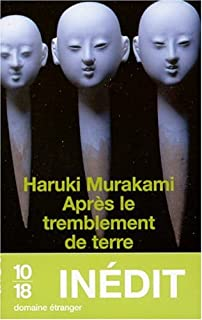 Après le tremblement de terre : inédit, Murakami, Haruki