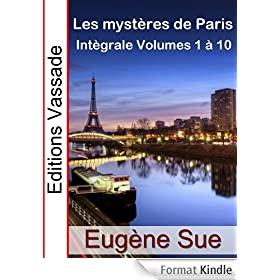 Les Myst�res de Paris (Int�grale, Volumes 1 � 10)