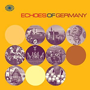 Echoes of Germany:German Popular Music of the 1950