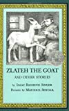 Zlateh the Goat and Other Stories (0064401472) by Singer, Isaac Bashevis
